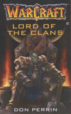 WARCRAFT 2: LORD OF THE CLANS Paperback A FORMAT