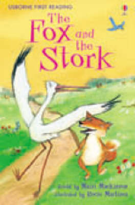 USBORNE FIRST READING 1: THE FOX AND THE STORK HC