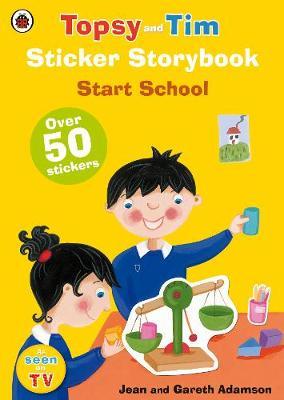 TOPSY & TIM : START SCHOOL (+ STICKERS) Paperback