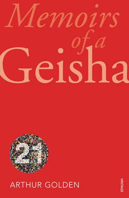 VINTAGE 21TH ANNIVERSARY EDITION : MEMOIRS OF A GEISHA Paperback B FORMAT