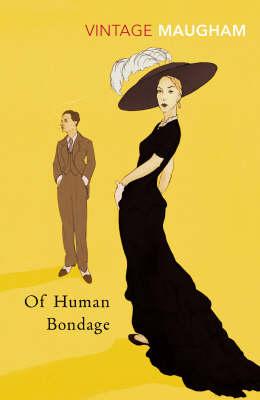 VINTAGE CLASSICS : OF HUMAN BONDAGE Paperback B FORMAT