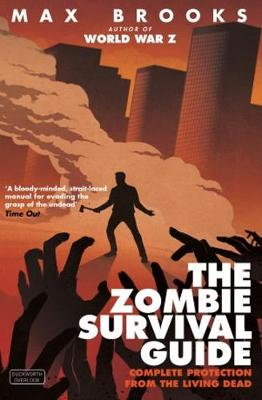THE ZOMBIE SURVIVAL GUIDE Paperback