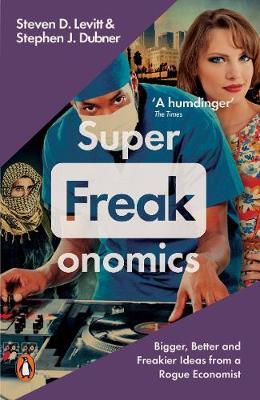 SUPERFREAKONOMICS Paperback B FORMAT