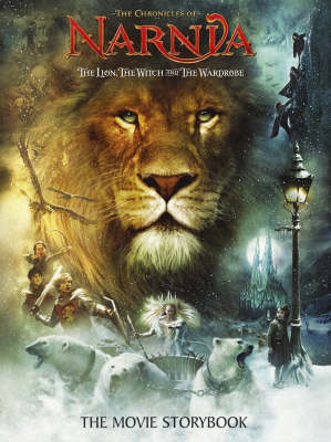 THE CRONICLES OF NARNIA - THE LION, THE WITCH AND THE WARDROBE THE MOVIE STORYBOOK Paperback