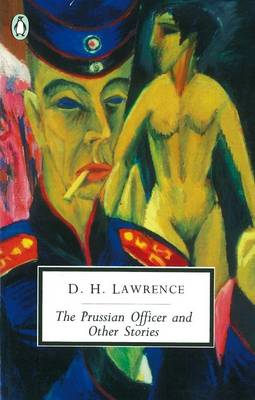 PENGUIN 2OTH CENTURY CLASSICS : THE PRUSSIAN OFFICER AND OTHER STORIES Paperback B FORMAT