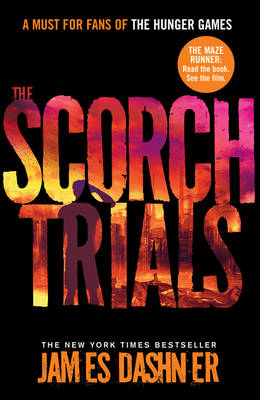 MAZE RUNNER 2: THE SCORCH TRIAL Paperback