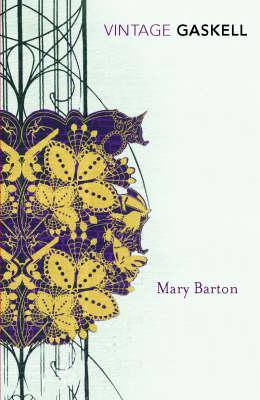 VINTAGE CLASSICS : MARY BARTON Paperback B FORMAT