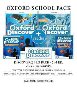 OXFORD DISCOVER 2 2ND PRO PACK (Student's Book+ Workbook (WITH ONLINE) + GRAMMAR+ WRITING & SPELLING + READER) - 04522