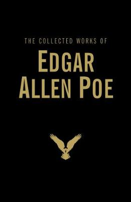 THE COLLECTED WORKS OF EDGAR ALLAN POE HC
