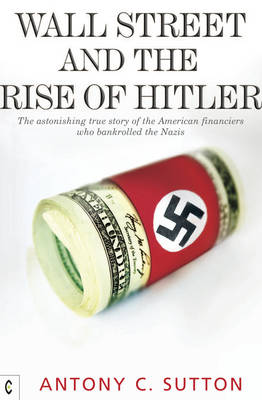 WALL STREET AND THE RISE OF HITLER Paperback