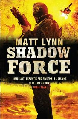 SHADOW FORCE Paperback B FORMAT