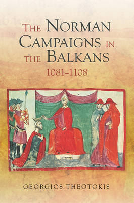 NORMAN CAMPAIGNS IN THE BALKANS  Paperback