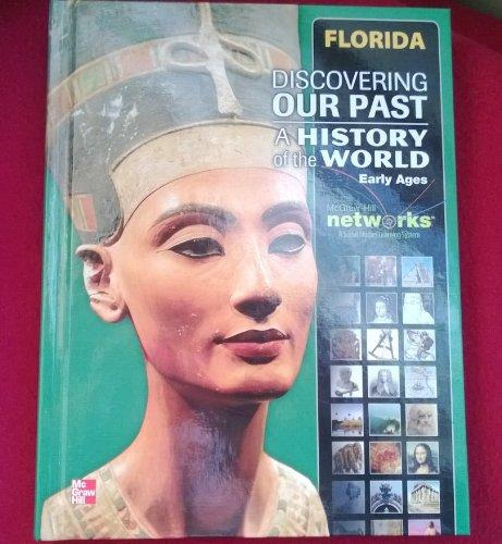 DISCOVERY OUR PAST A HISTORY OF THE WORLD EARLY AGES FLORIDA  HC