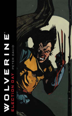WOLVERINE ELECTION DAY Paperback A FORMAT