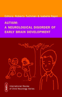 AUTISM : A NEUROLOGICAL DISORDER OF EARLY BRAIN DEVELOPMENT HC