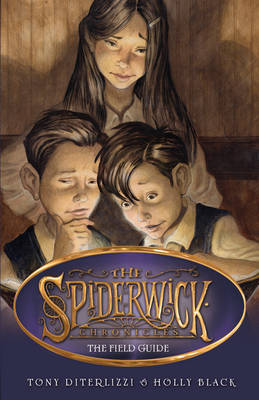 SPIDERWICK CHRONICLES 1: THE FIELD GUIDE Paperback A FORMAT