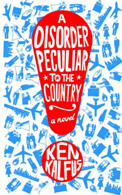 A DISORDER PECULIAR TO THE COUNTRY Paperback B FORMAT