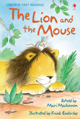 USBORNE FIRST READING 1 THE LION AND THE MOUSE HC