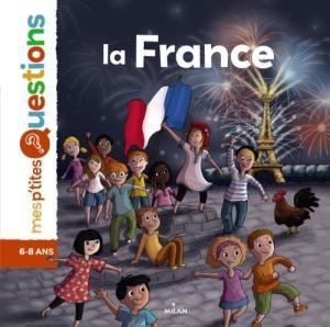 MES P'TITES QUESTIONS : LA FRANCE