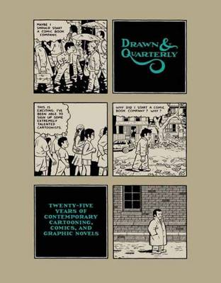DRAWN AND QUARTERLY : CONTEMPORARY CARTOONING , COMICS AND GRAPHIC NOVELS HC