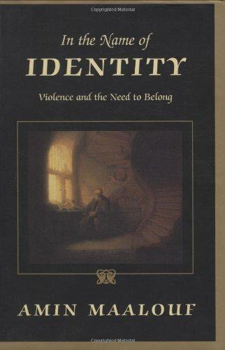 IN THE NAME OF IDENTITY VIOLENCE AND THE NEED TO BELONG HC