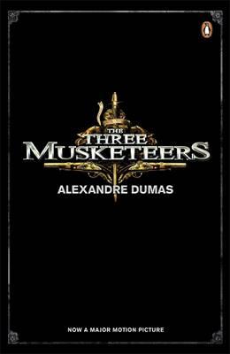 THE THREE MUSKETEERS (FILM TIE-IN) Paperback B FORMAT