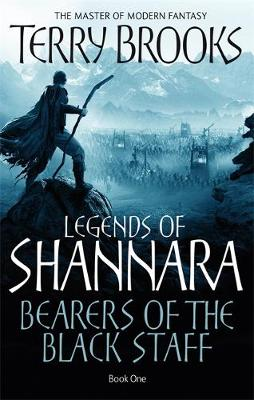 LEGENDS OF SHANNARA 1: BEARERS OF THE BLACK STAFF Paperback B FORMAT