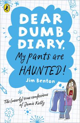 DEAR DUMP DIARY : MY PANT ARE HAUNTED! Paperback A FORMAT