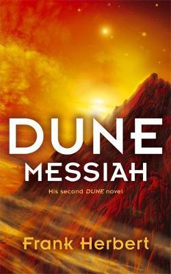THE DUNE NOVELS 2: MESSIAH Paperback A FORMAT