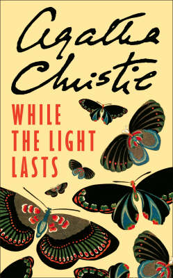 WHILE THE LIGHT LASTS Paperback A FORMAT