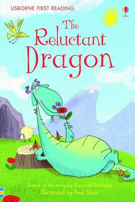 USBORNE FIRST READING 4: THE RELUCTANT DRAGON HC