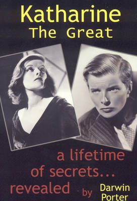 KATHARINE THE GREAT:SECRETS OF A LIFETIME REVEALED 9TH ED Paperback
