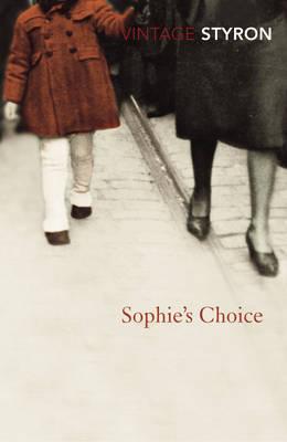 VINTAGE CLASSICS : SOPHIE'S CHOICE Paperback B FORMAT