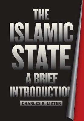 THE ISLAMIC STATE : A BRIEF INTRODUCTION Paperback