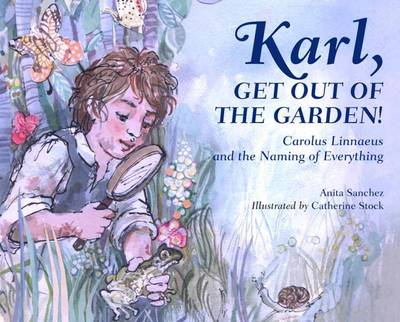 KARL, GET OUT OF THE GARDEN!  HC