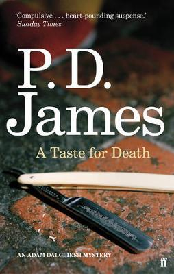 AN ADAM DALGLIESH MYSTERY : A TASTE FOR DEATH Paperback B FORMAT
