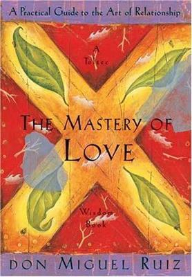 THE MASTERY OF LOVE Paperback A FORMAT