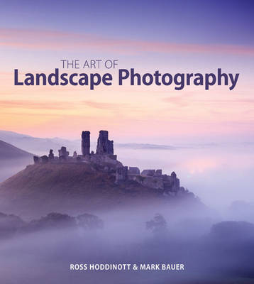 THE ART OF LANDSCAPE PHOTOGRAPHY  Paperback