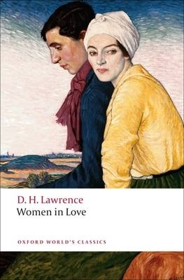 OXFORD WORLD CLASSICS : WOMEN IN LOVE N/E Paperback B FORMAT
