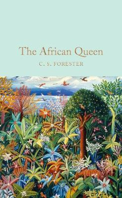 COLLECTOR'S LIBRARY : THE AFRICAN QUEEN  HC