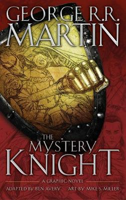 THE MYSTERY KNIGHT : A GRAPHIC NOVEL HC