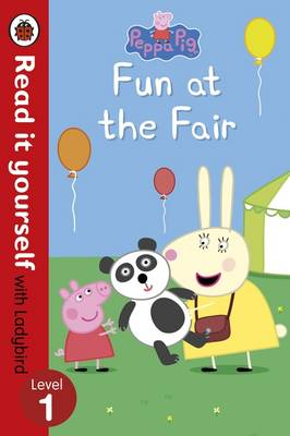 READ IT YOURSELF 1: PEPPA PIG: FUN AT THE FAIR Paperback