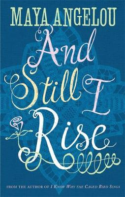 AND STILL I RISE  Paperback