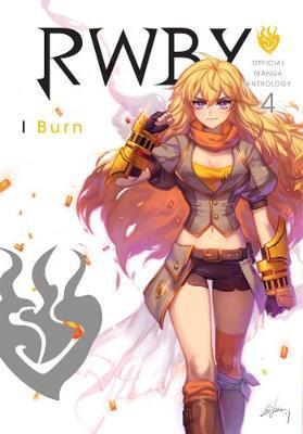 RWBY : Vol 4 : BURN Paperback