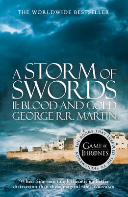A SONG OF ICE AND FIRE 3: A STORM OF SWORDS 2. BLOOD AND GOLD