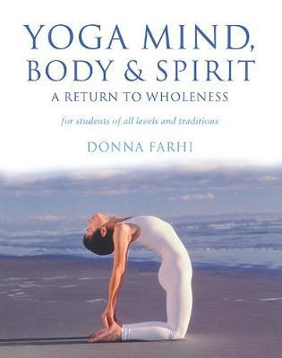 YOGA MIND: BODY AND SPIRIT Paperback