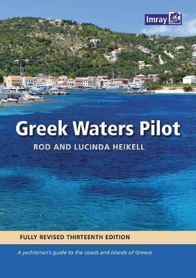 GREEK WATERS PILOT : A yachtsman's guide to the Ionian and Aegean coasts and islands of Greece HC