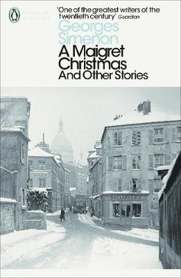PENGUIN CLASSICS A MAIGRET CHRISTMAS AND OTHER STORIES Paperback