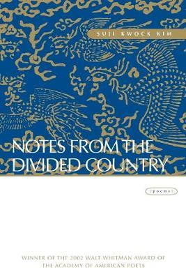 NOTES FROM THE DIVIDED COUNTRY Paperback