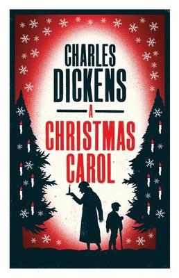 A CHRISTMAS CAROL (ALMA CLASSICS EVERGREENS) Paperback